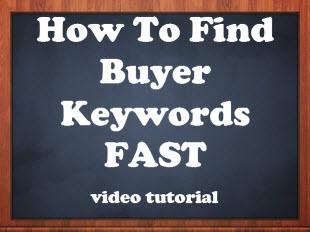 find profitable buyer keywords fast