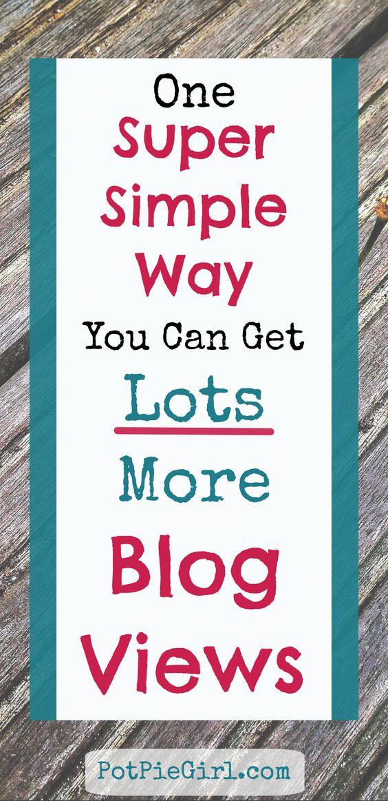 How To Get More Blog Views in the EASIEST Way Possible