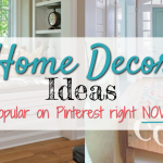 Trending & Popular on Pinterest TODAY: 7 Viral Home Decor Pins For Blogging Ideas